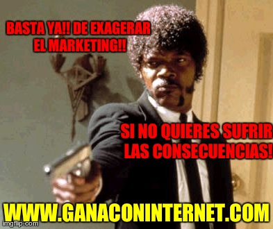 No Mas Marketing Exagerado